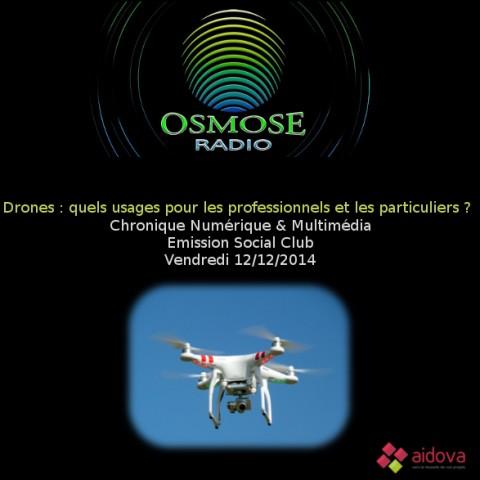 Drones sur Osmose Radio