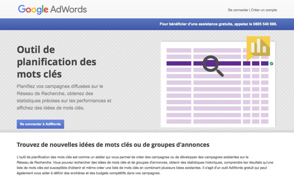 L'outil de planification des mots clés Google Adwords permet de bien choisir vos mots clés