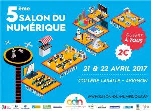 Cinquième salon du numérique à Avignon, les 21 et 22 avril 2017