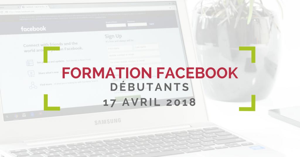 Formation Facebook Pro Pour entreprises, session d'avril 2018